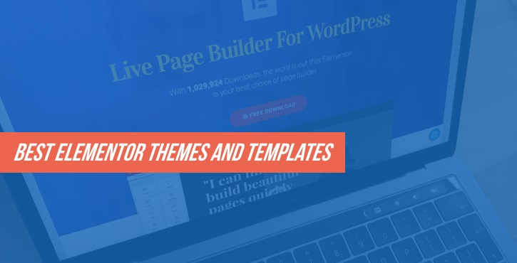 15+ Best Elementor Themes and Templates for 2017 - WordPress