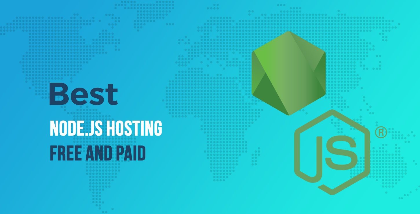 9 of the Best Node.js Hosting Platforms of 2019 (Free and Paid)