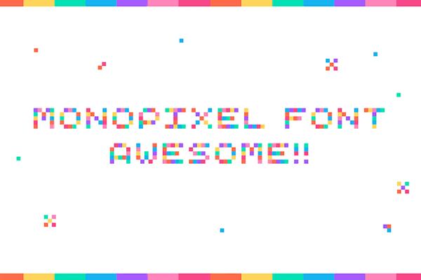 Monopixel Font Awesome Monospaced Font
