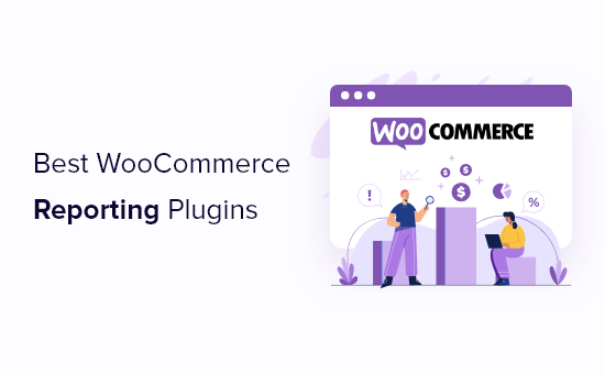 Best WooCommerce reporting and analytics plugins