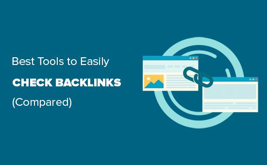 7 Best Backlink Checker Tools