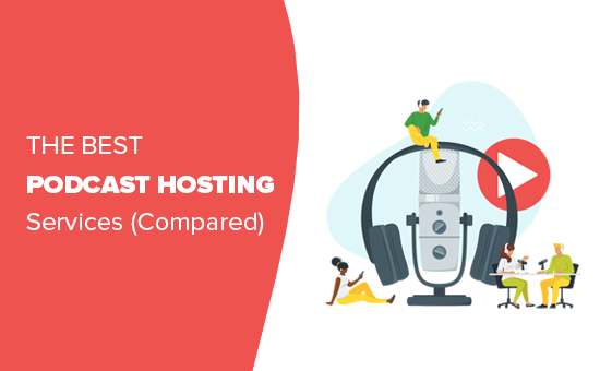7 Best Podcast Hosting for 2019 Compared (Most are Free)
