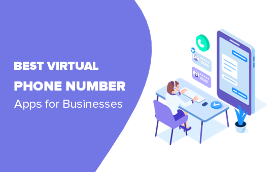 7 Best Virtual Business Phone Number Apps in 2019 (w/ Free Options)