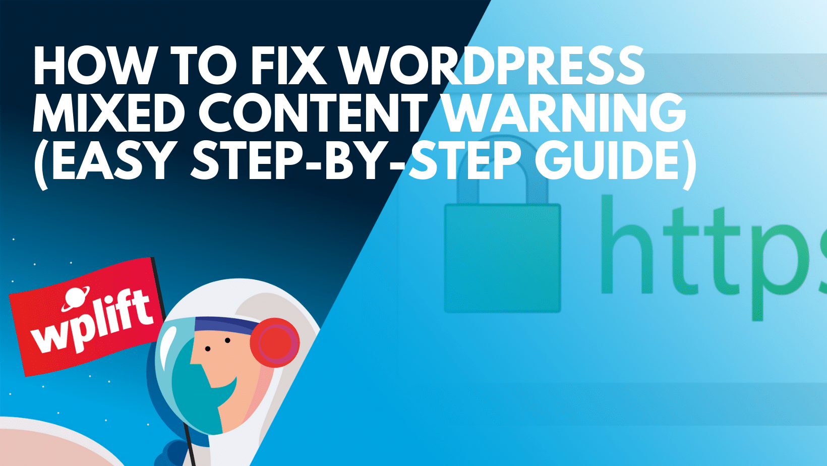 How To Fix WordPress Mixed Content Warning (Easy Step-by-Ste