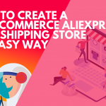 Create a WordPress AliExpress Dropshipping Store