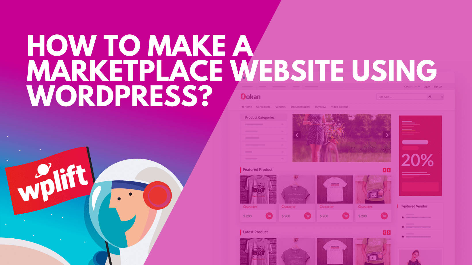 How To Make A Marketplace Website Using WordPress?