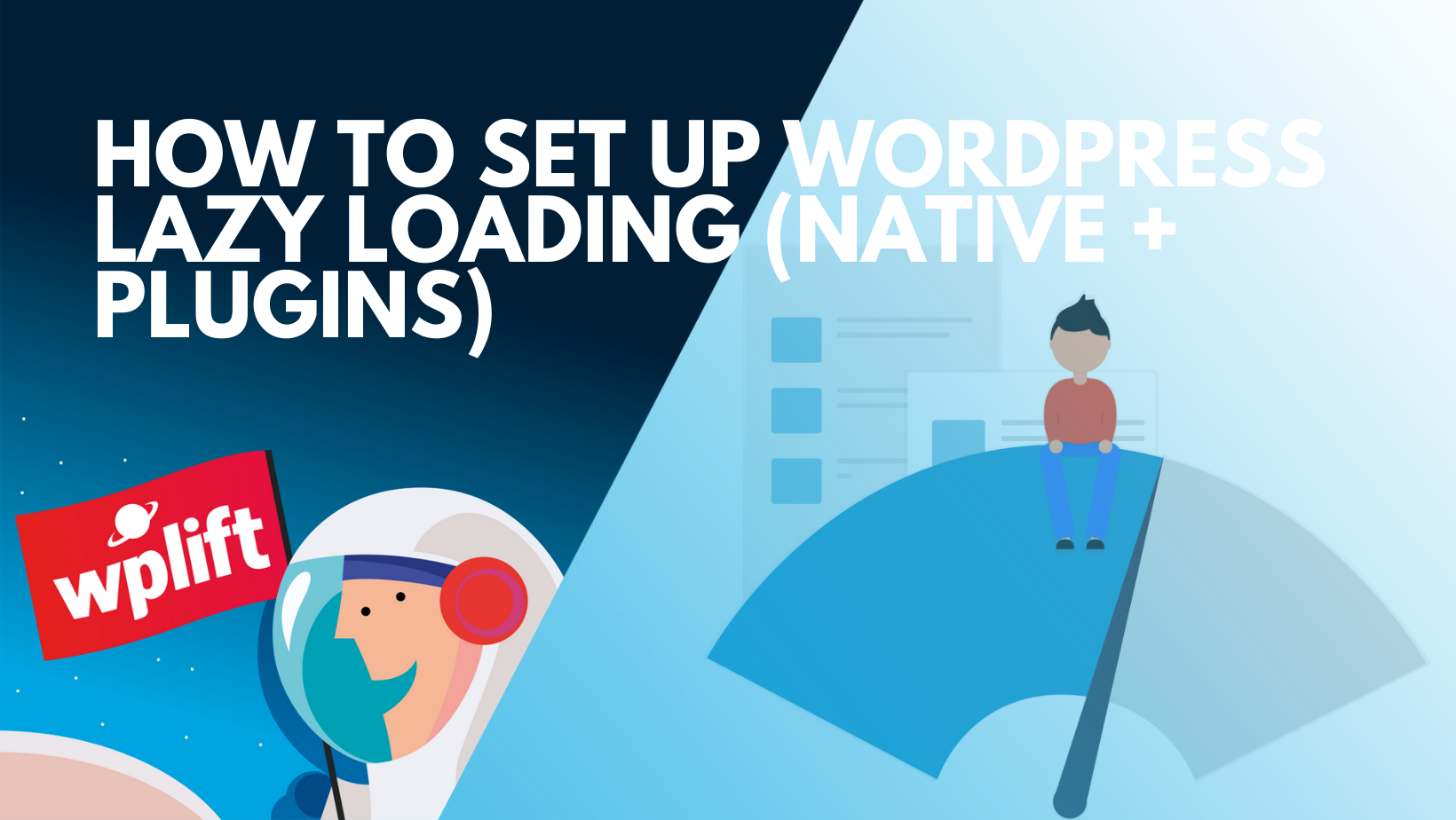 How to Set Up WordPress Lazy Loading (Native + Plugins)