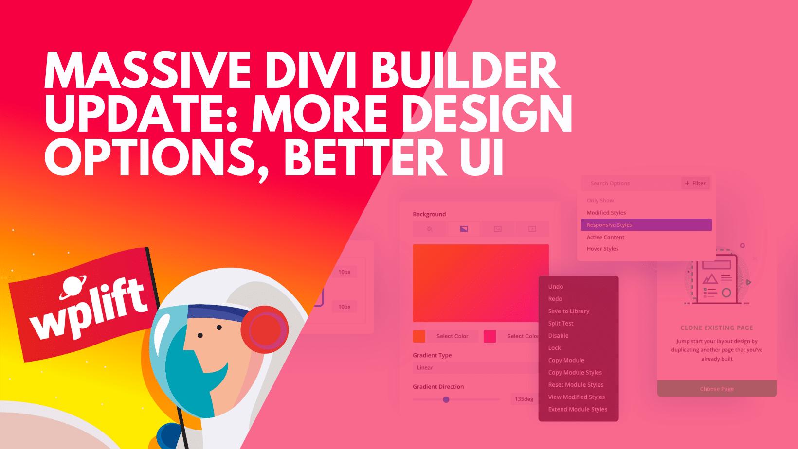 More Design Options, Better UI