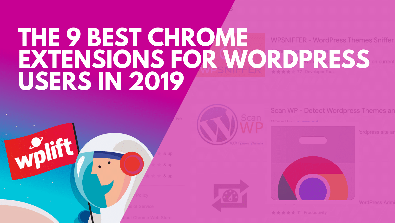 The 9 Best Chrome Extensions for WordPress Users in 2019