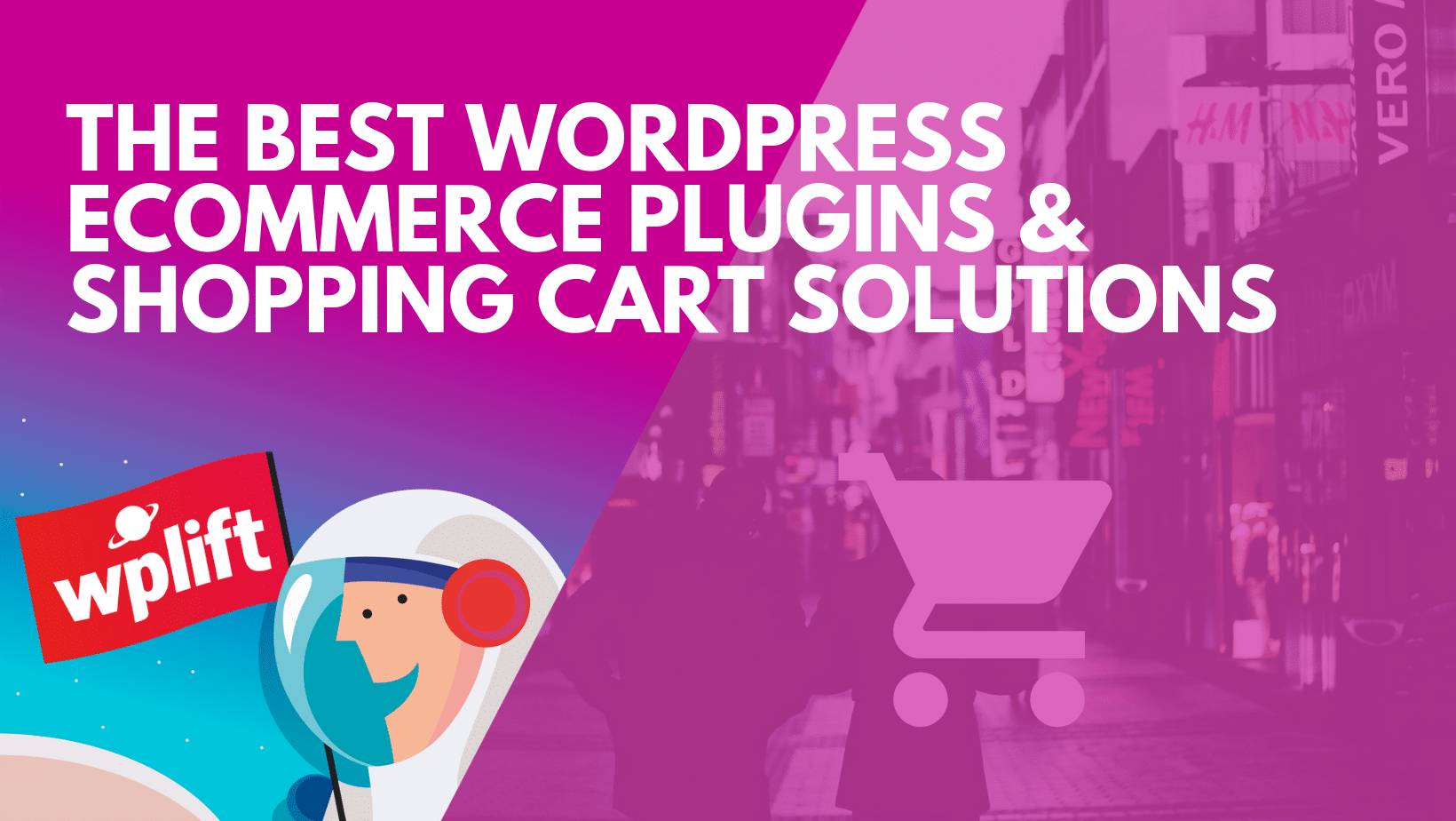 The Best WordPress eCommerce Plugins & Shopping Cart Solutions