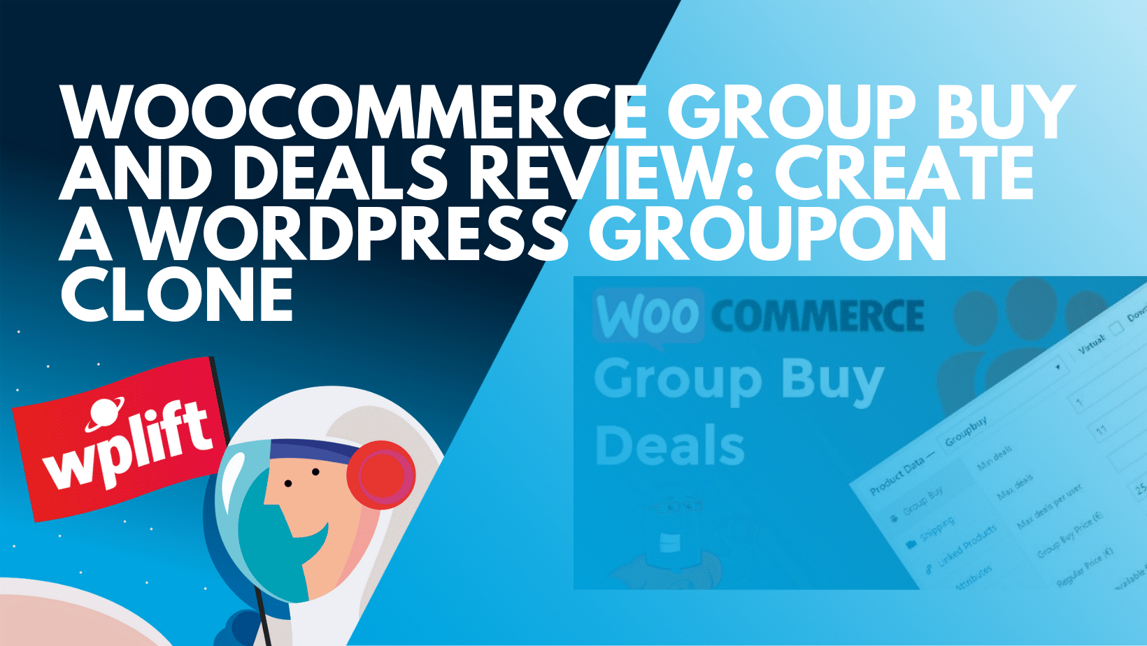 WooCommerce Group Buy and Deals Review: WordPress Groupon Clone