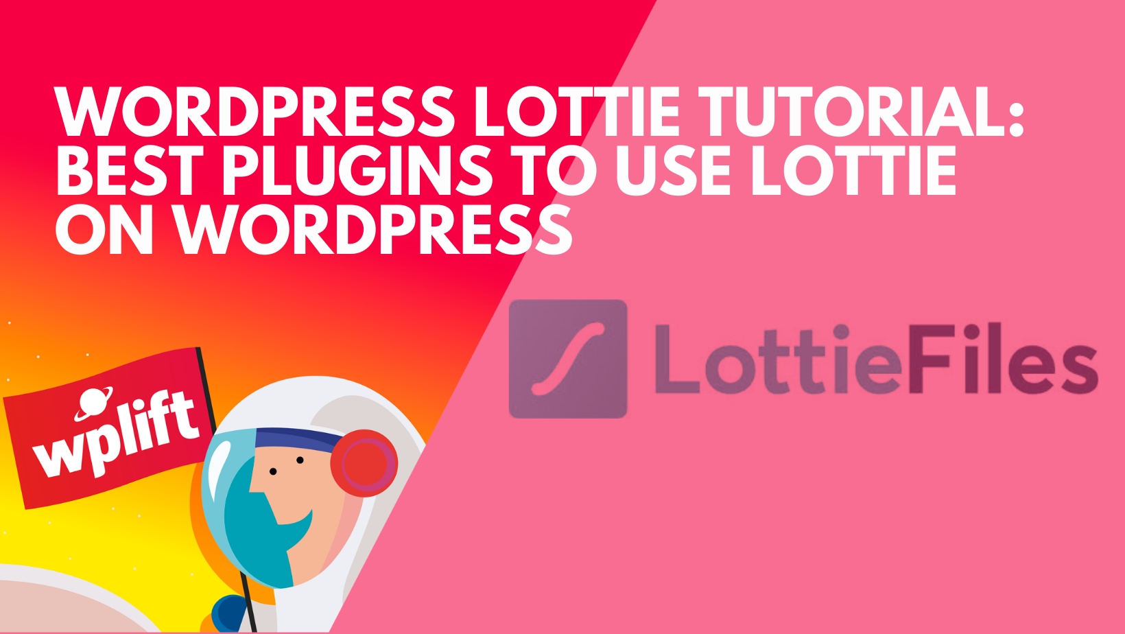Best Plugins to Use Lottie on WordPress