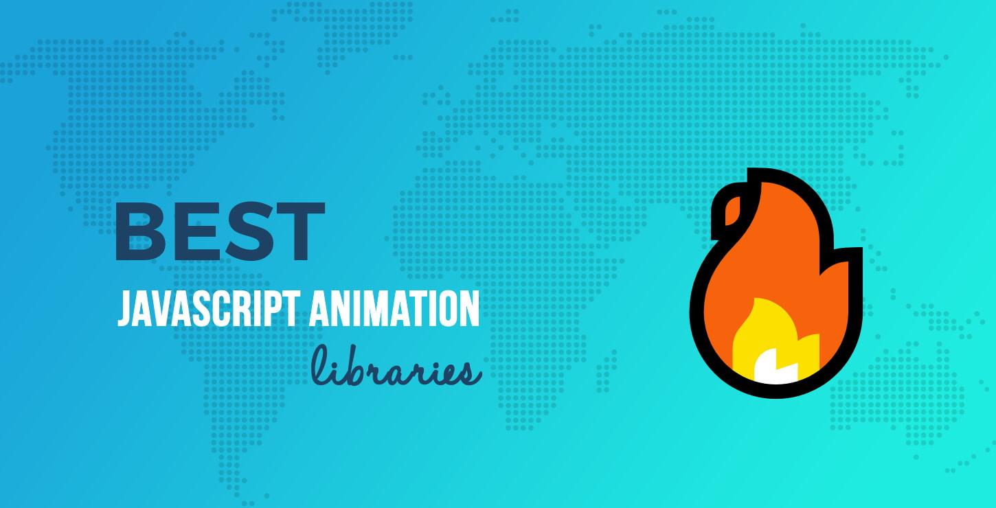 10+ Best JavaScript Animation Libraries to Use in 2020
