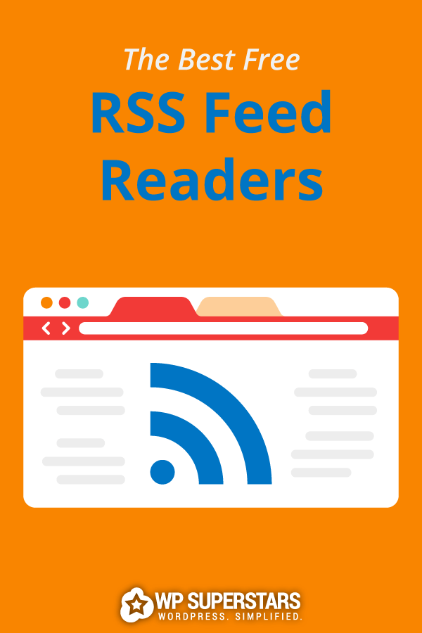 7 Best Free RSS Feed Readers (2020 Edition)
