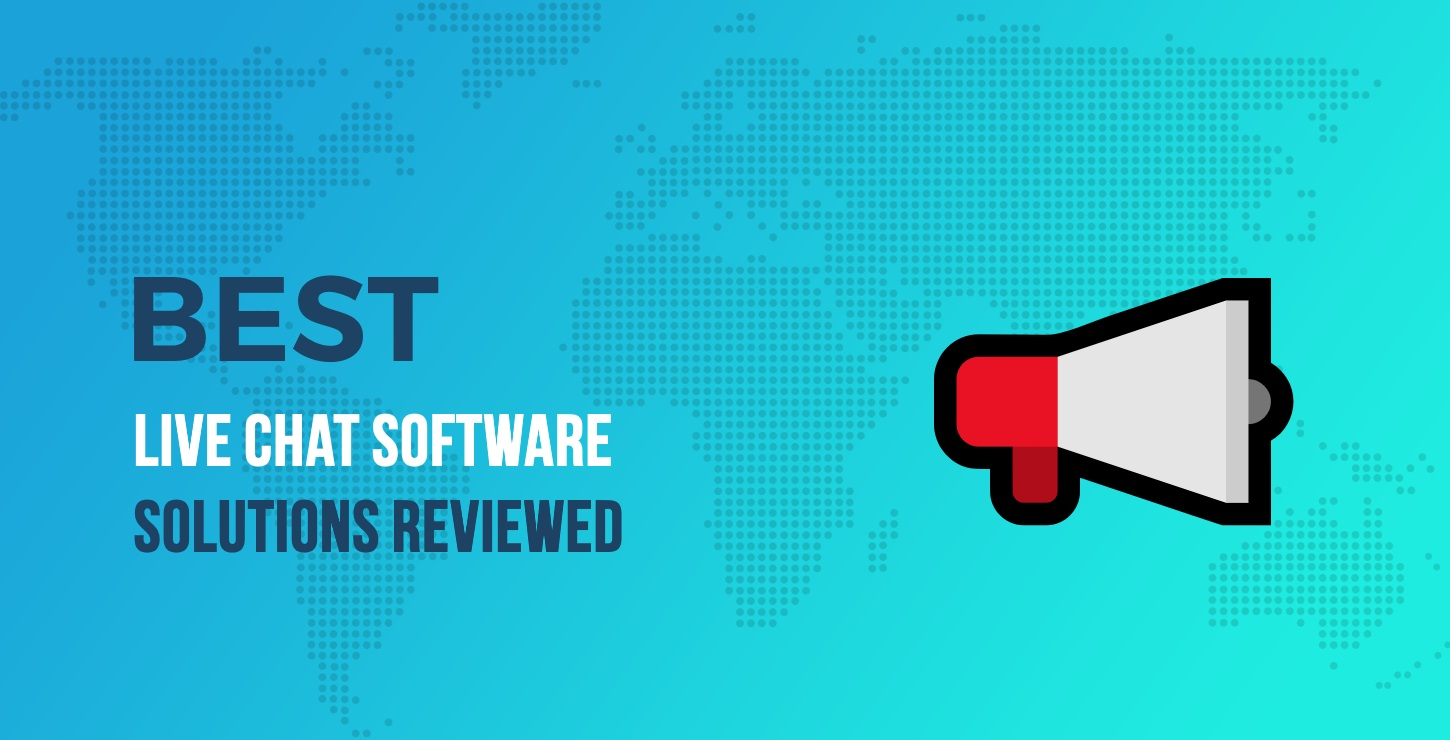 10 Best Live Chat Software Solutions Reviewed (2019)