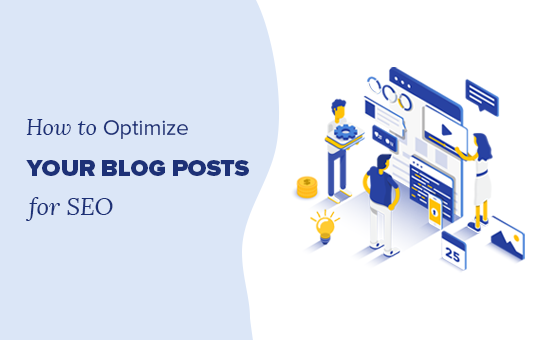 Blog SEO: 11 Tips to Optimize Your Blog Posts for SEO (like a Pro)