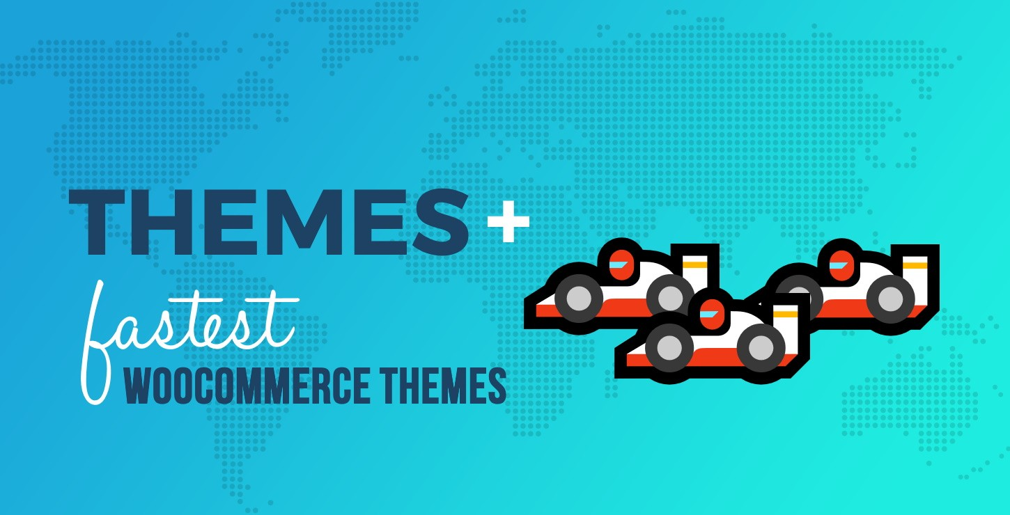 10+ Fastest WooCommerce Themes (Free, Optimized, and Beautiful)