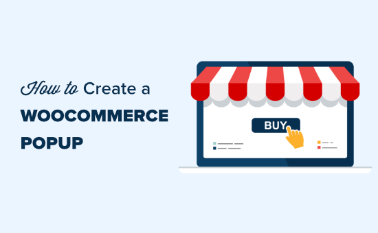 How to Create a WooCommerce Popup to Increase Sales (6 Types)