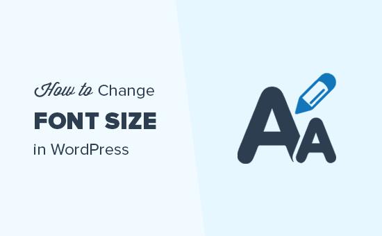 Change font size in WordPress