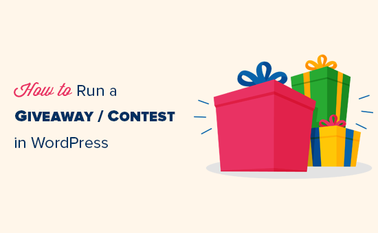 How to Run a Giveaway / Contest in WordPress with RafflePress