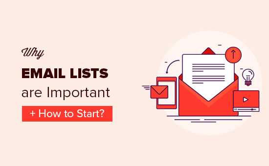 Revealed: Why Building an Email List is so Important Today (6 Reasons)