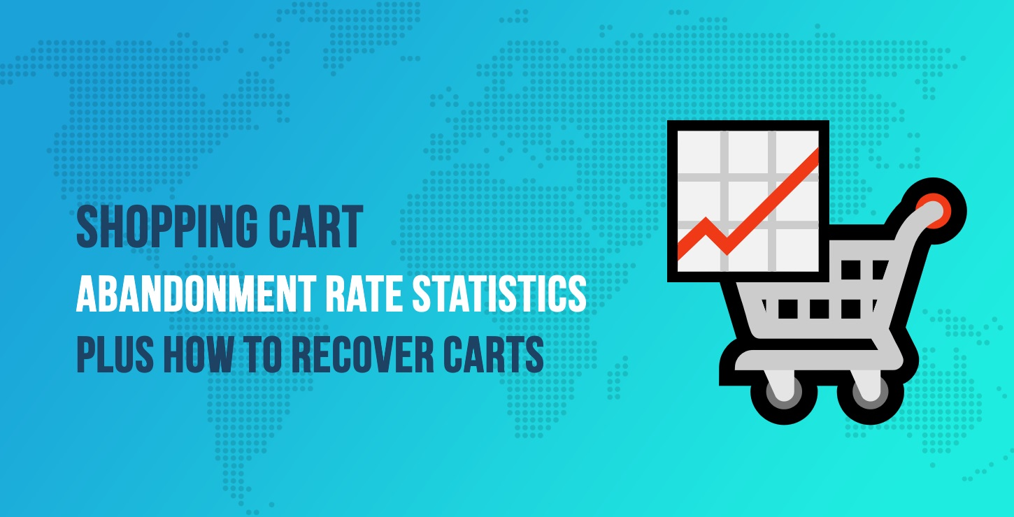 40+ Shopping Cart Abandonment Rate Stats for 2019